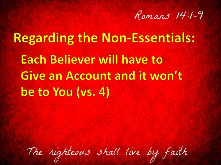 Regarding the Non-Essentials: