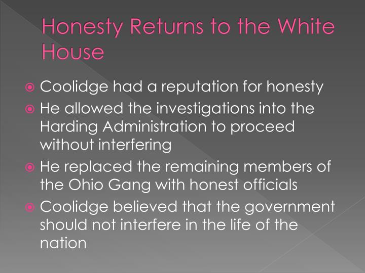 Honesty Returns to the White House