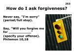 how do i ask forgiveness