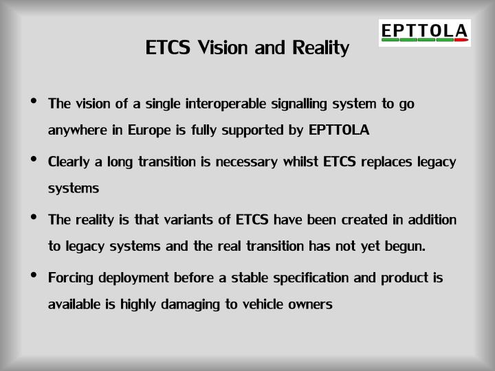 ETCS Vision and Reality