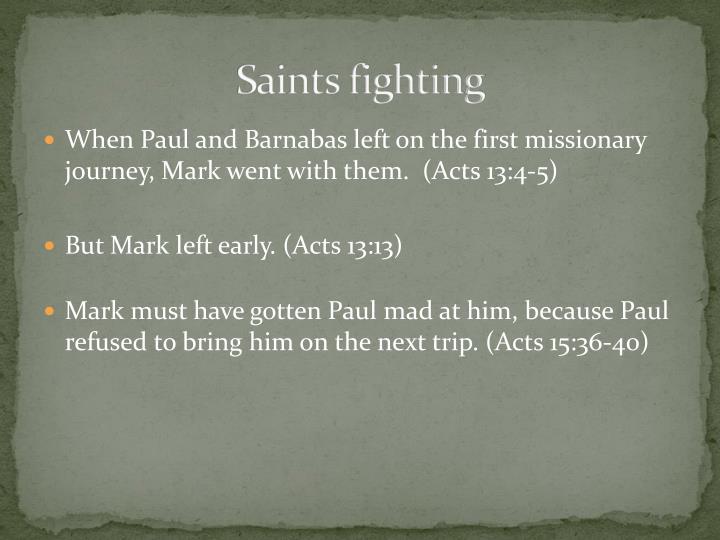 Saints fighting