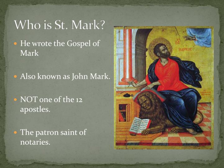 Who is St. Mark?