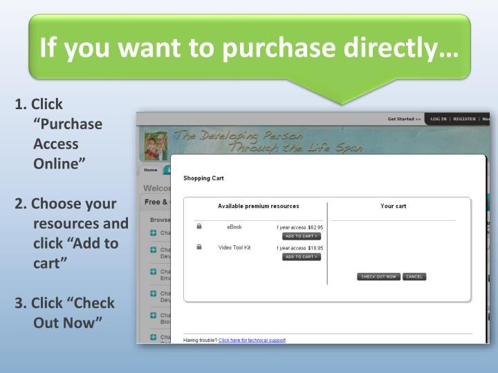 If you want to purchase directly…