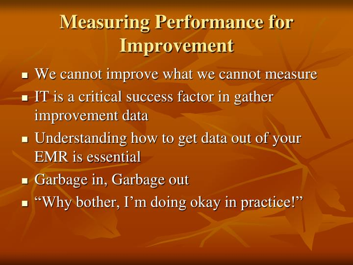 Measuring performance for improvement
