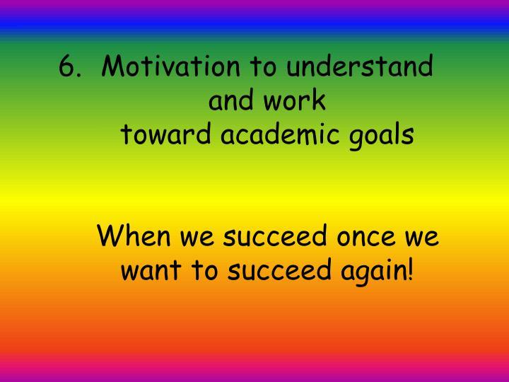 Motivation to understand