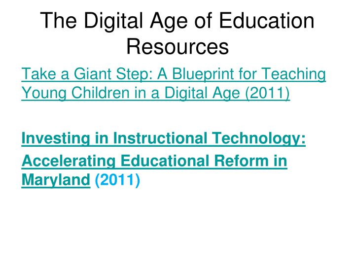 The Digital Age of Education Resources