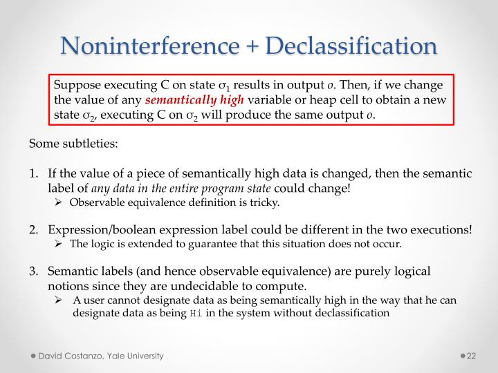 Noninterference + Declassification