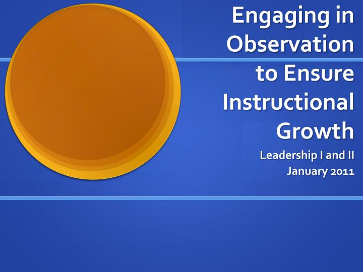 engaging in observation to ensure instructional growth