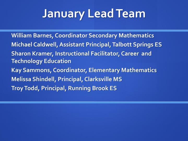 January Lead Team