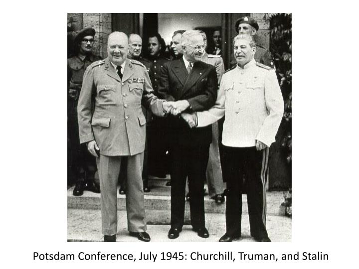 Potsdam Conference, July 1945: Churchill, Truman, and Stalin