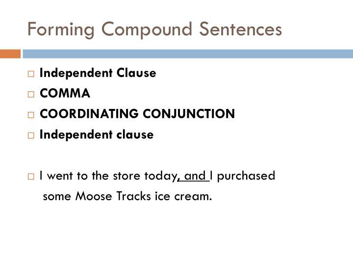 Forming Compound Sentences