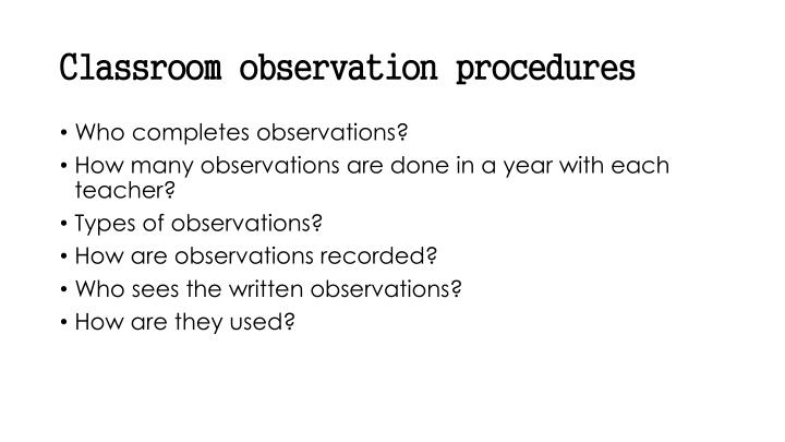 Classroom observation procedures