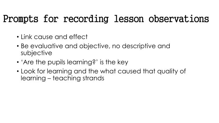 Prompts for recording lesson observations