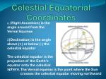 celestial equatorial coordinates