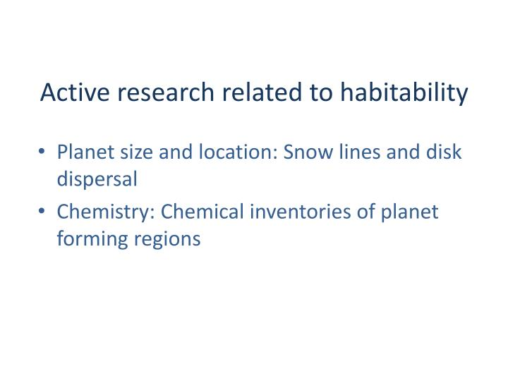 Active research related to habitability