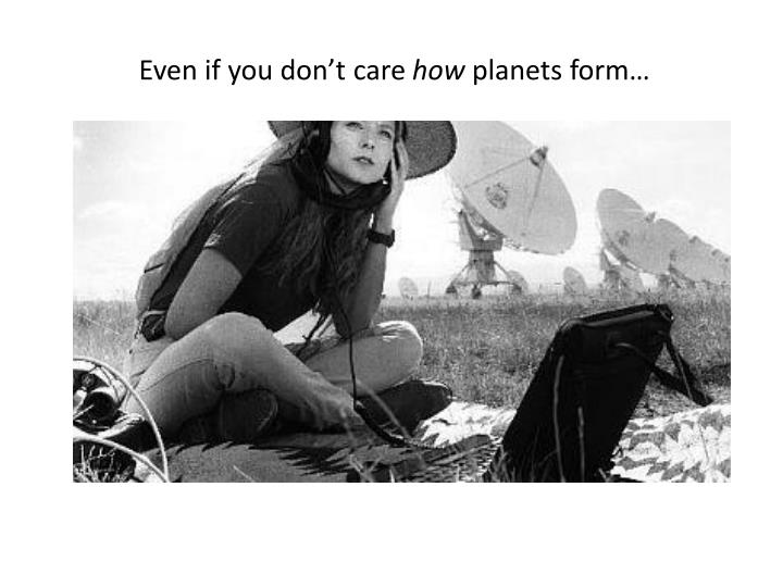 Even if you don't care