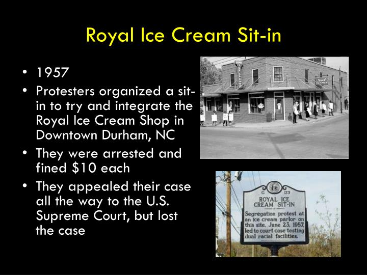 Royal Ice Cream Sit-in