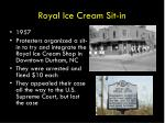 royal ice cream sit in