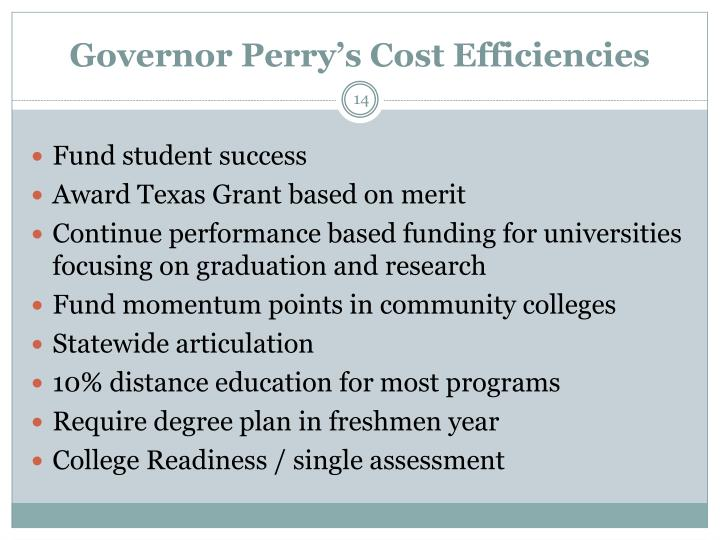 Governor Perry's Cost Efficiencies