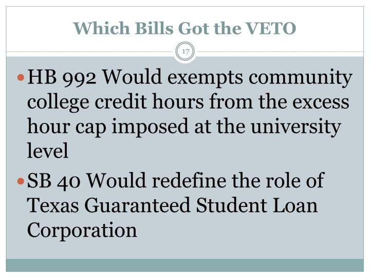 Which Bills Got the VETO