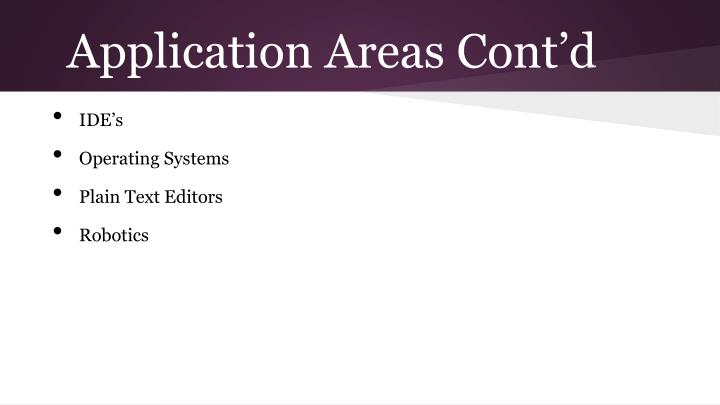 Application Areas Cont'd
