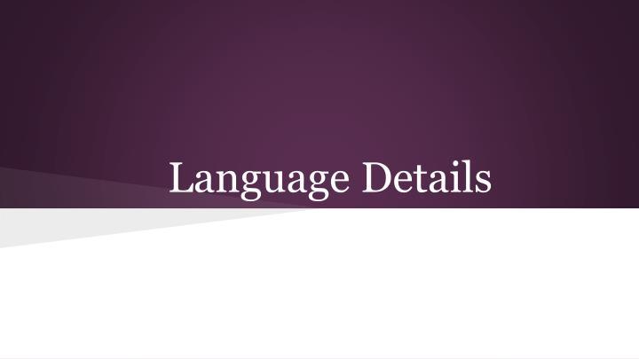 Language Details