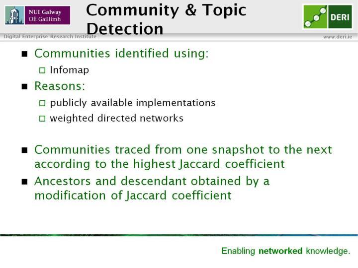Community & Topic  Detection