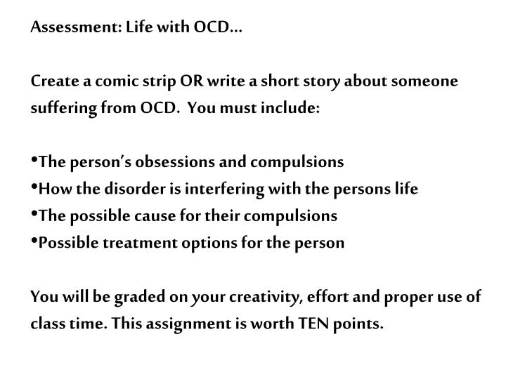 Assessment: Life with OCD…