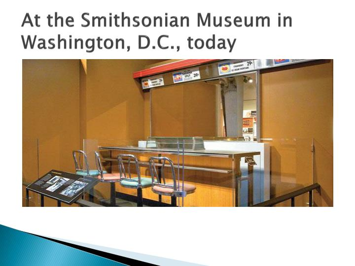 At the Smithsonian Museum in Washington, D.C., today