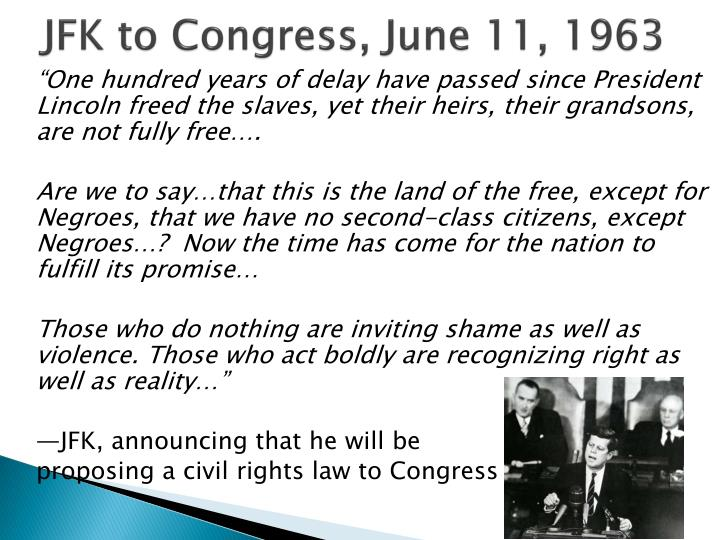 JFK to Congress, June 11, 1963