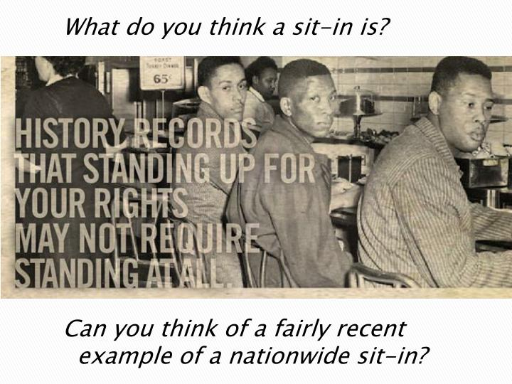 What do you think a sit-in is?