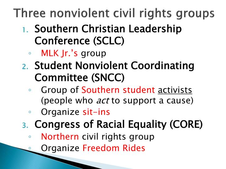 Three nonviolent civil rights groups