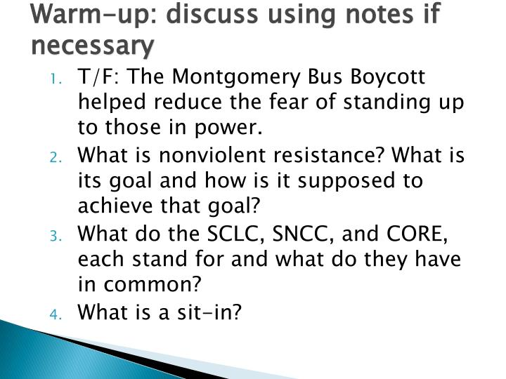 Warm-up: discuss using notes if necessary