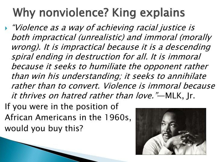 Why nonviolence? King explains