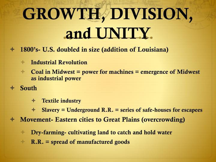 GROWTH, DIVISION, and UNITY