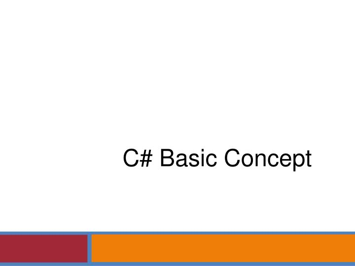 C# Basic Concept