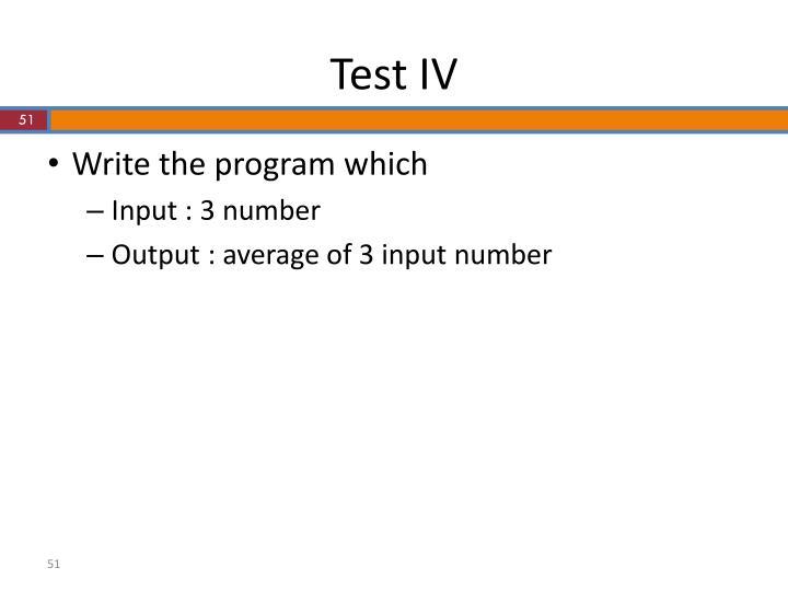 Test IV