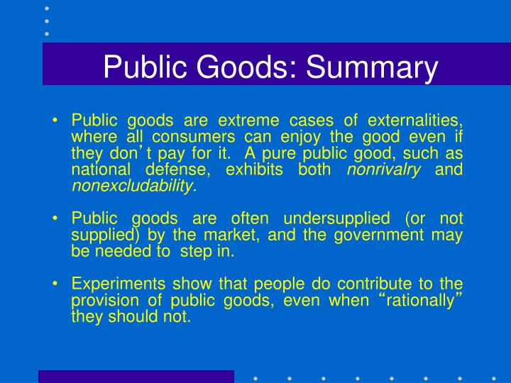 Public Goods: Summary