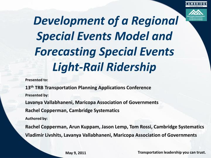 Development of a regional special events model and forecasting special events light rail ridership