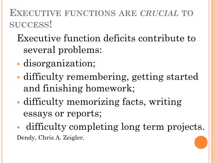 Executive functions are