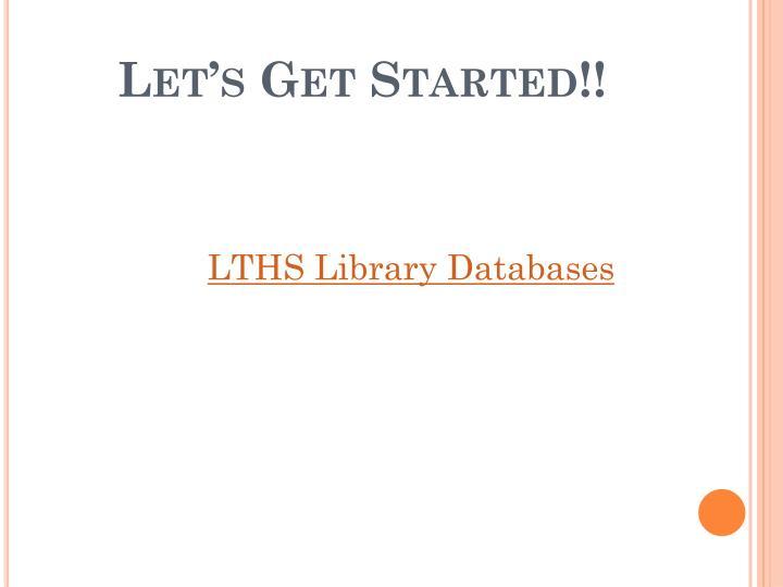Let's Get Started!!