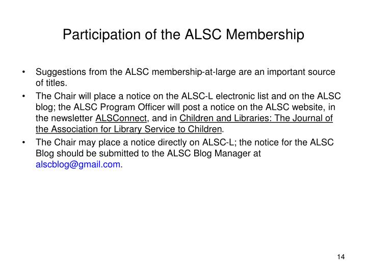 Participation of the ALSC Membership
