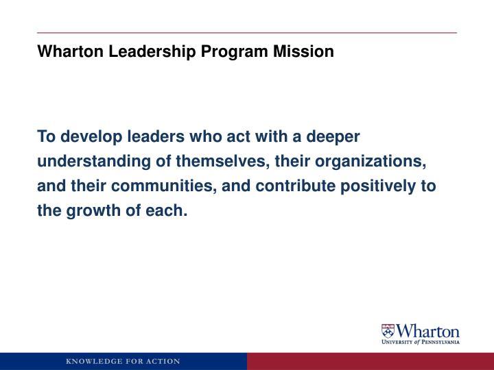 Wharton Leadership Program Mission