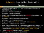 adverbs how to find those tricky buggers