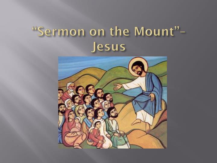 """""""Sermon on the Mount"""