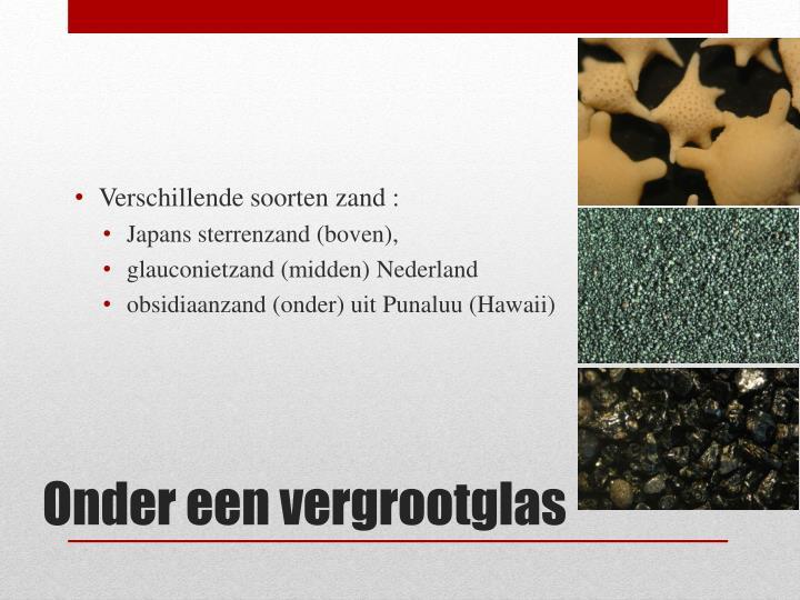 Verschillende soorten zand :