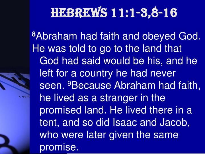 Hebrews 11:1-3,8-16