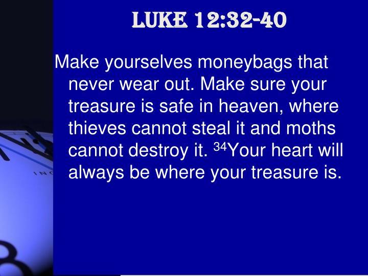 Luke 12:32-40