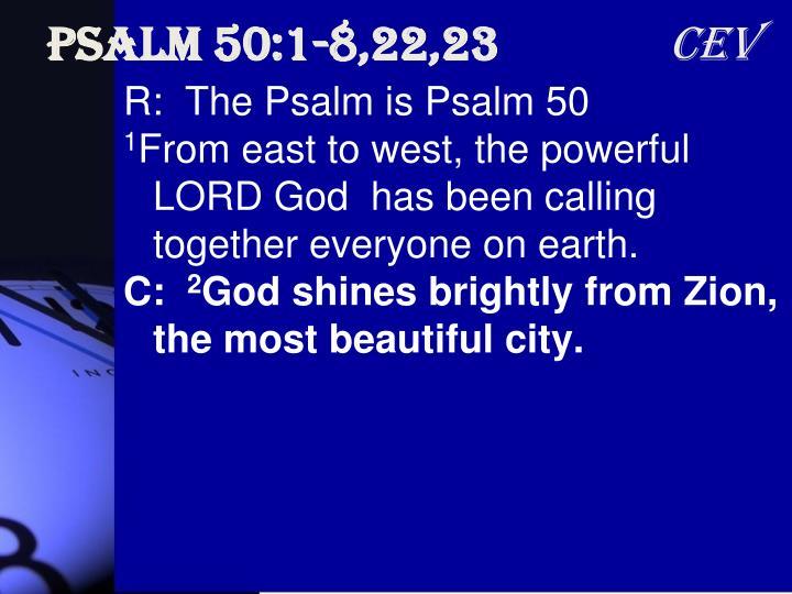 Psalm 50:1-8,22,23