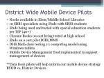 district wide mobile device pilots